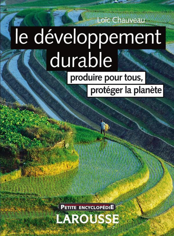 Le d veloppement durable produire pour tous prot ger la - Plafond livret developpement durable societe generale ...