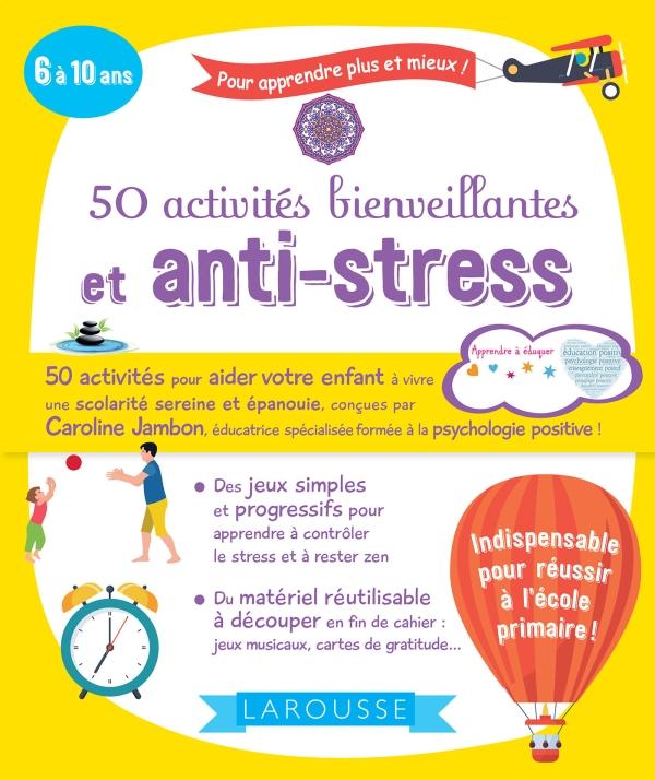50 activités bienveillantes et anti-stress