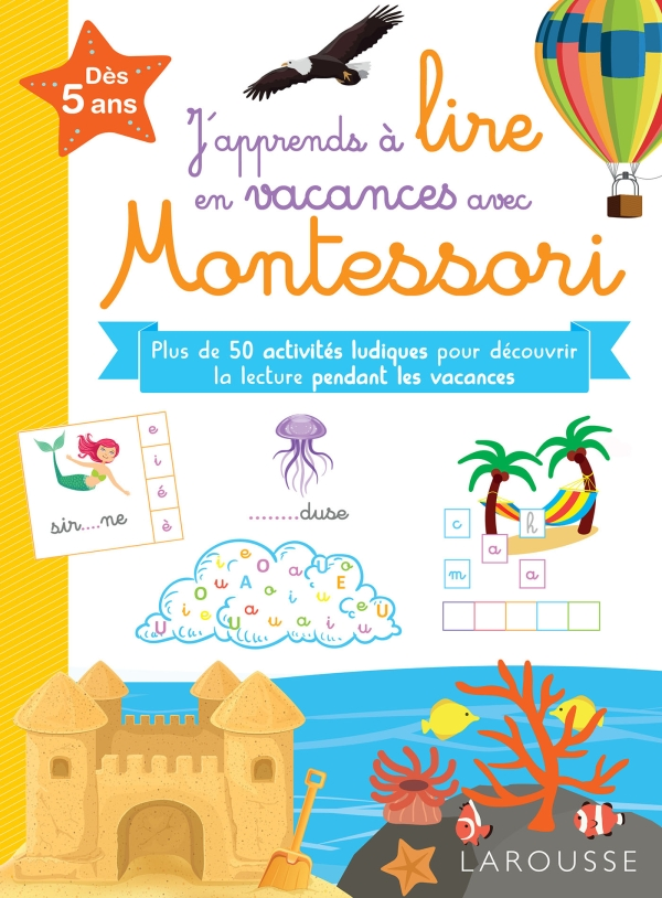 J'apprends à lire en vacances avec Montessori