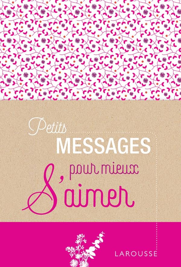 Petits messages pour mieux s'aimer