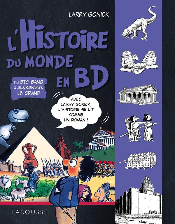 LHistoire du monde en BD  Tome 1  - Du Big Bang à Alexandre Le Grand