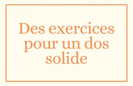 Des exercices pour un dos solide