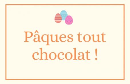 Pâques tout chocolat !