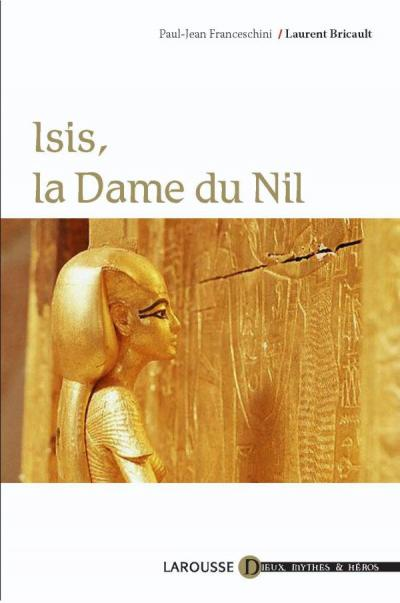 Isis, la Dame du Nil