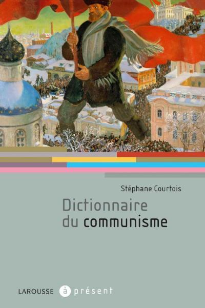 Dictionnaire du communisme