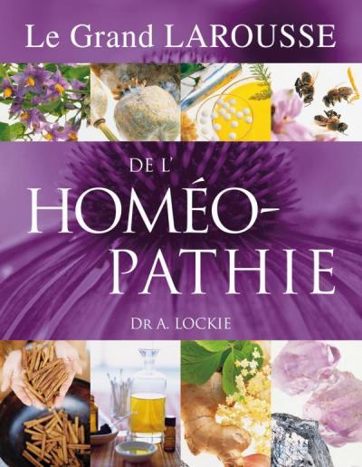 Le Grand Larousse de L'Homéopathie