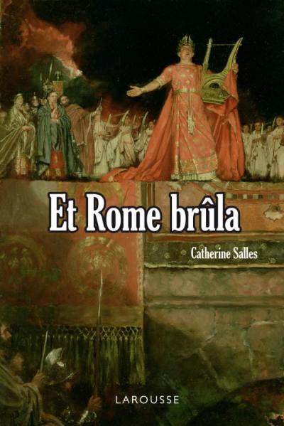 Et Rome brûla