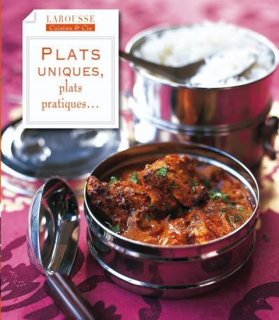 Plats uniques, plats pratiques ...