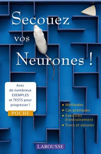 Secouez vos neurones