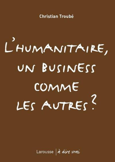 L'humanitaire, un business comme les autres ?