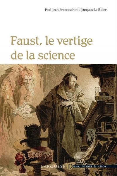 Faust, le vertige de la science
