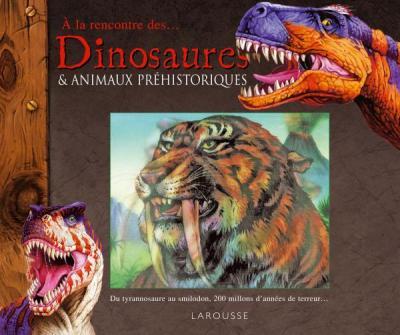 Dinosaures & Animaux préhistoriques