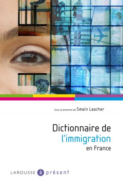 Dictionnaire de l'immigration