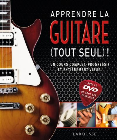 apprendre la guitare tout seul accompagn d 39 un dvd. Black Bedroom Furniture Sets. Home Design Ideas