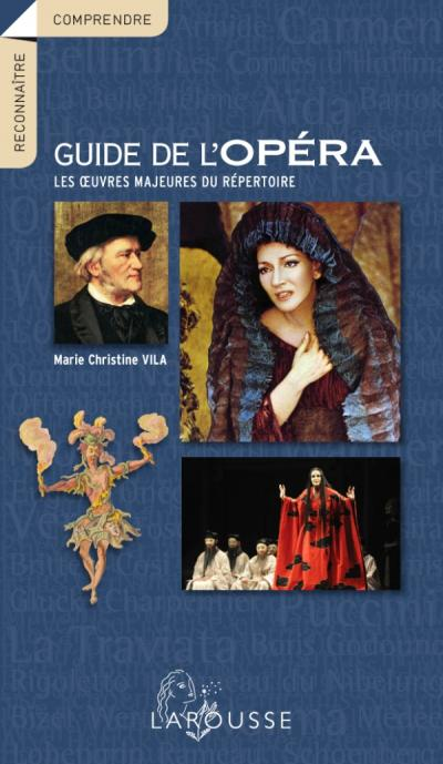 Le guide de l'opéra