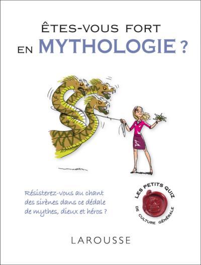 Etes-vous fort en mythologie ?