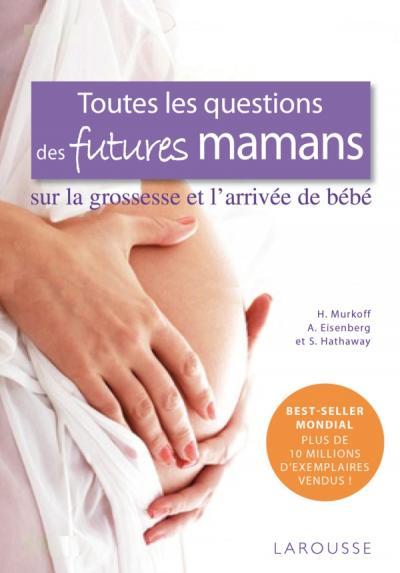 Toutes les questions des futures mamans...