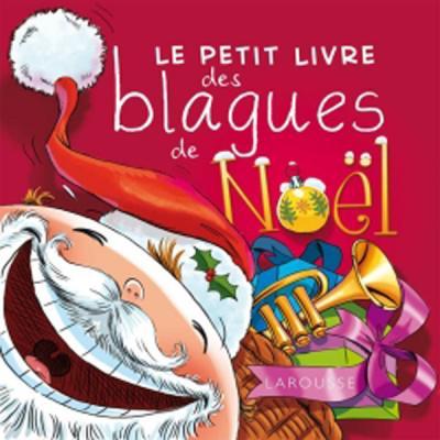 Le petit livre des blagues de Noël