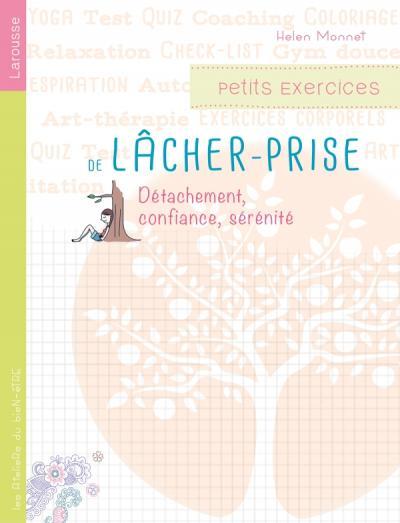 Petits Exercices De Lacher Prise Editions Larousse