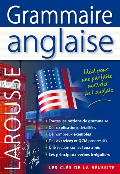 Grammaire Anglaise Editions Larousse