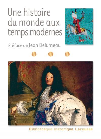 Une histoire du monde aux temps modernes