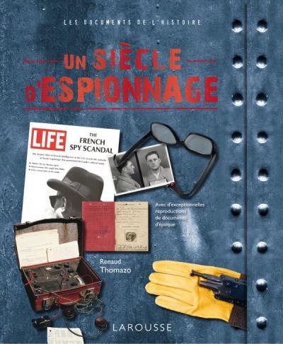 Un siècle d'espionnage