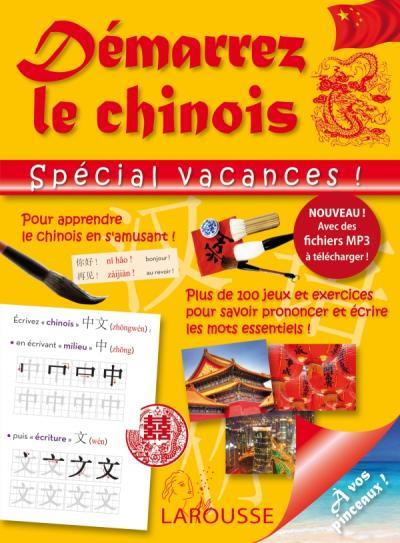 Démarrez le chinois spécial vacances