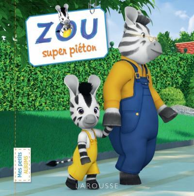 Zou, super piéton