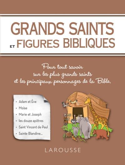 Grands Saints et figures bibliques
