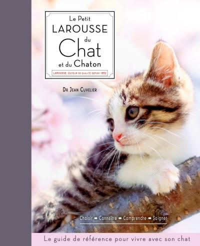 Le petit Larousse du chat et du chaton