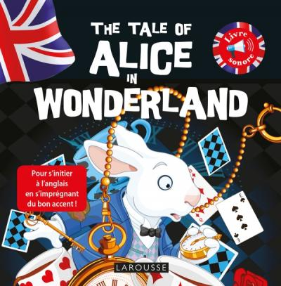 The tale of Alice in wonderland