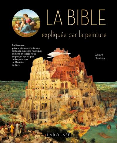 La Bible expliquée par la peinture