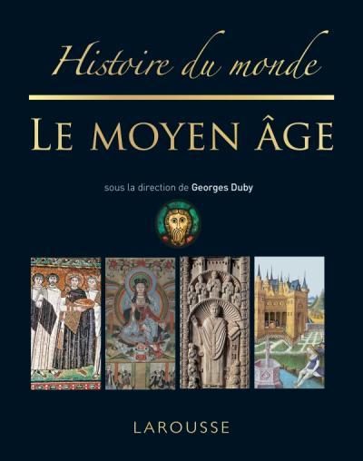 Histoire du monde le Moyen-Âge