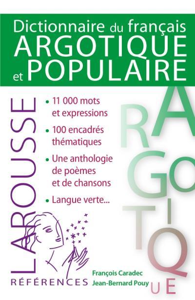Dictionnaire de Français argotique et populaire