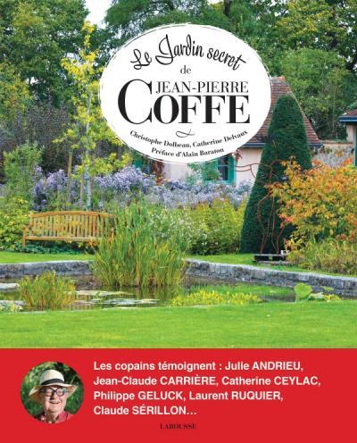 Le jardin secret de Jean-Pierre Coffe