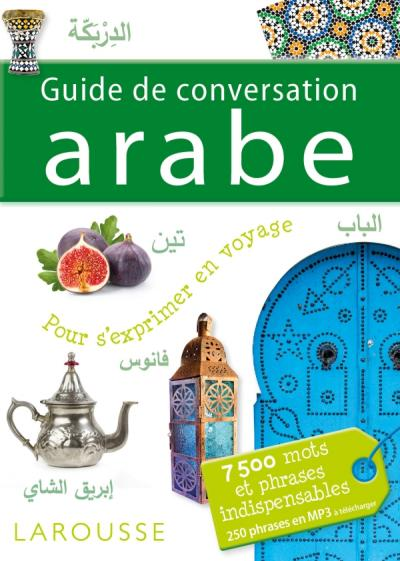 Guide de conversation Arabe