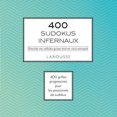400 SUDOKUS INFERNAUX