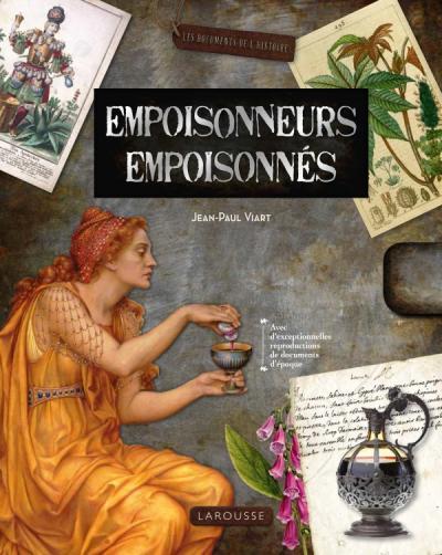 Empoisonneurs, Empoisonnés