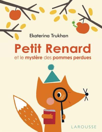 Petit Renard et le mystère des pommes perdues
