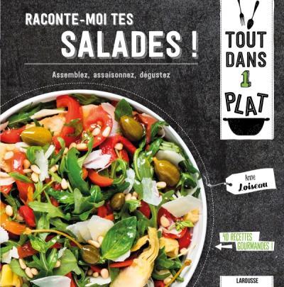 Raconte-moi tes salades !
