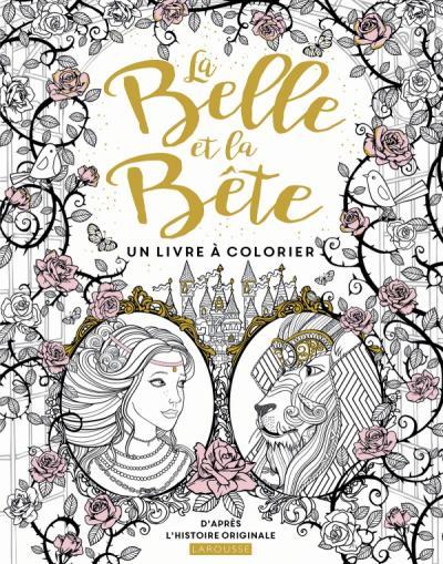 La Belle et la Bête - Un livre à colorier