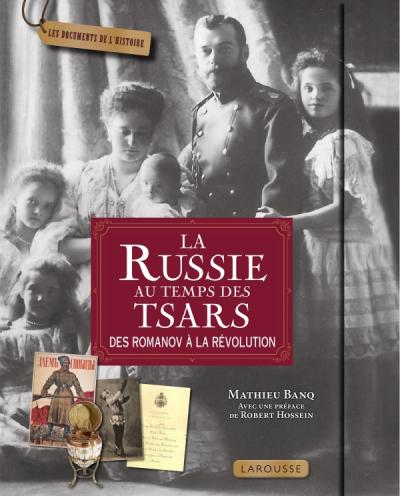La Russie au temps des tsars