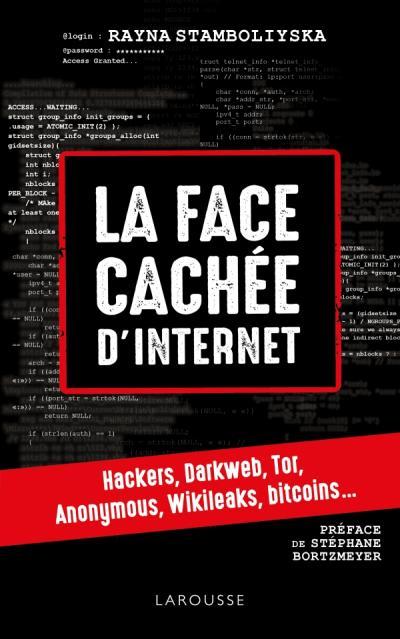 La face cachée d'internet : hackers, dark net...