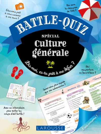 battle quiz culture g n rale editions larousse. Black Bedroom Furniture Sets. Home Design Ideas