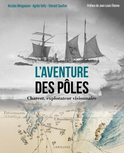 L'Aventure des pôles