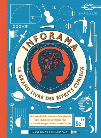 Inforama, le grand livre des esprits curieux