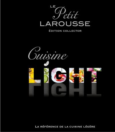 Petit larousse cuisine light dition collector editions for Petit larousse de la cuisine