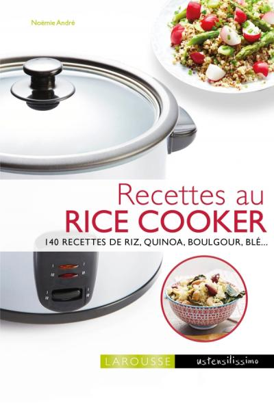 recettes au rice cooker editions larousse. Black Bedroom Furniture Sets. Home Design Ideas