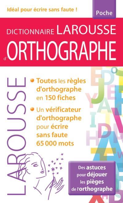 Dictionnaire larousse d'Orthographe poche