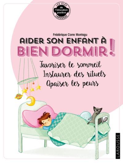 Aider son enfant à bien dormir et à surmonter ses angoisses